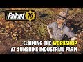 FALLOUT 76: Claiming the Workshop at Sunshine Industrial Farm