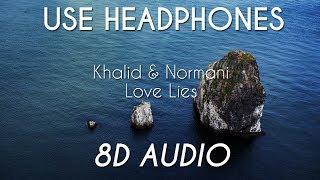 Khalid & Normani - Love Lies | 8D AUDIO Video