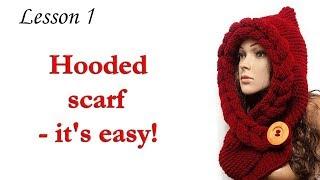 Шарф капюшон - МК Шарф Коса спицами -  Урок 1 / Scarf Hooded - Lesson 1 - Beginning knit