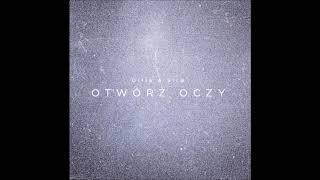Ollie & SirB - Otwórz Oczy (prod. OilBeatz)