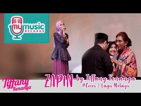 Cover Lagu ZAPIN by Tiffany Kenanga #Cover | Lagu Melayu HITSLAGU