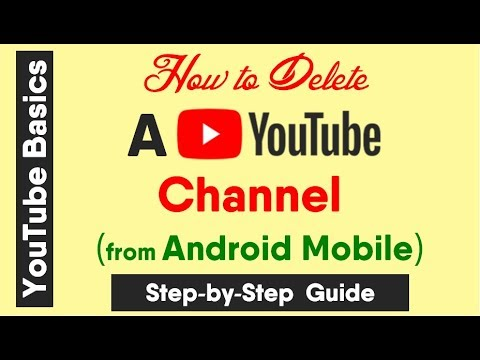 How to Delete a YouTube Channel from Any Android Mobile?