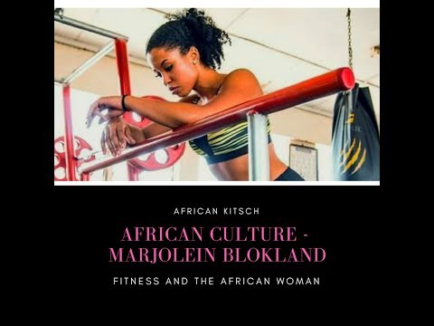 African Culture I African Women and Fitness I Marjolein Blokland