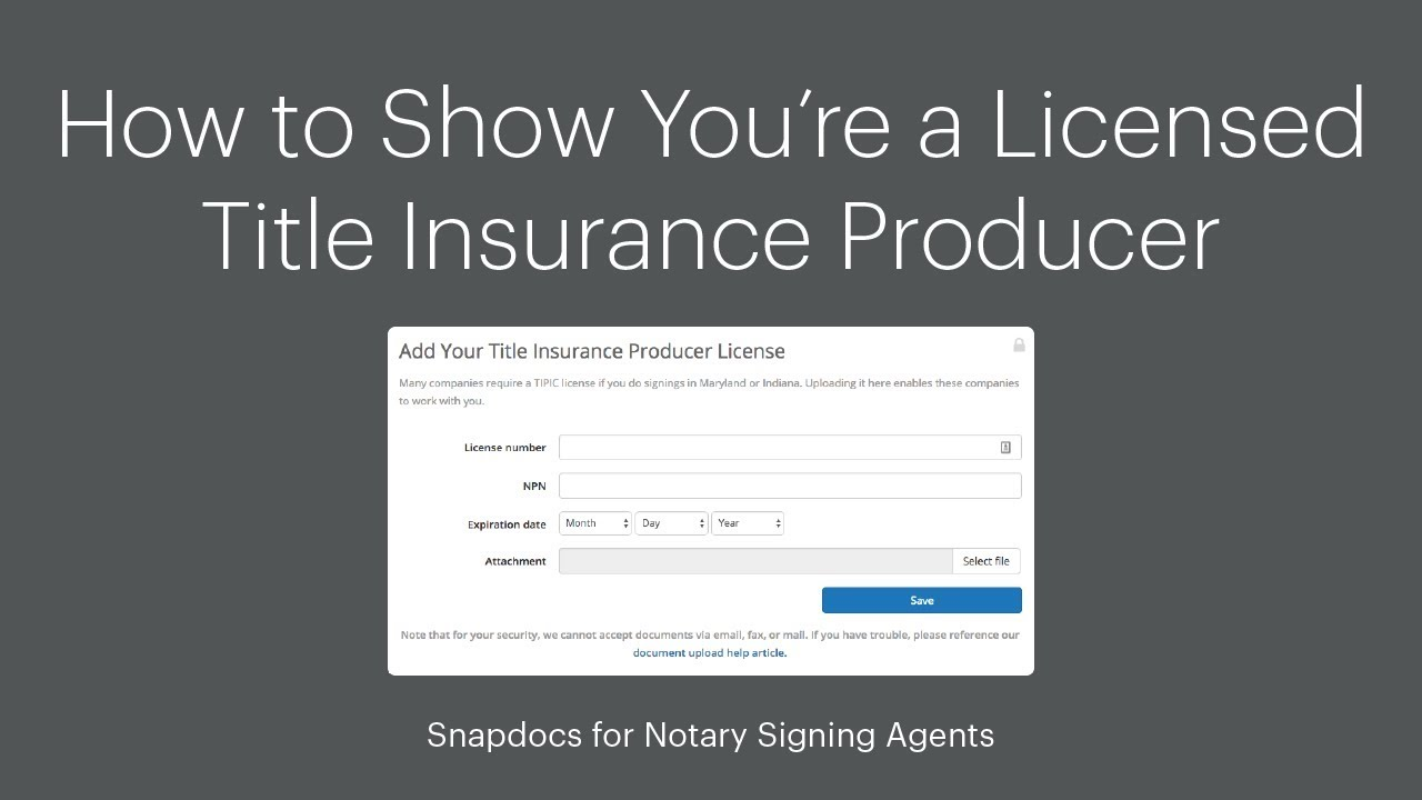 How To Show You Re A Licensed Title Insurance Producer Snapdocs