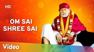 Om Sai Shree Sai - Popular Sai Baba Chants - ॐ साई श्री साई - Sai Bhakti