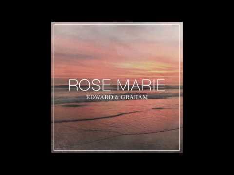 Edward & Graham - Rose Marie (Audio)