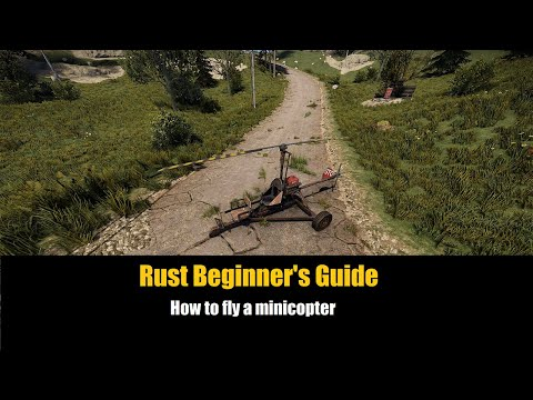 Rust Beginner's Guide - How To Fly The Minicopter