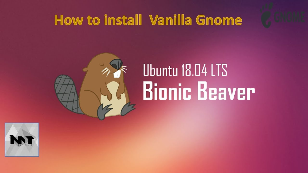 How to install Vanilla Gnome on Ubuntu 18 04