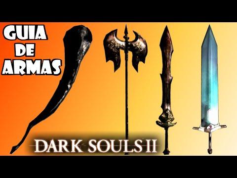 Dark Souls 2 GUIA DE ARMAS: Cosas que deberías saber sobre ellas!