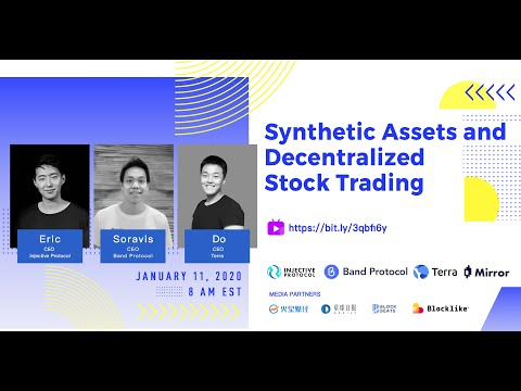 Synthetic Assets and Decentralized Stock Trading: Band Protocol, Terra, and Injective Protocol