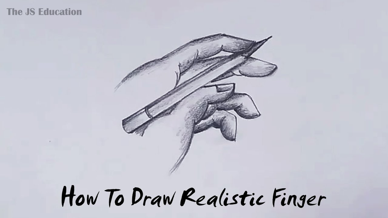 How To Draw Realistic Fingers With Shading Step By Step The Js