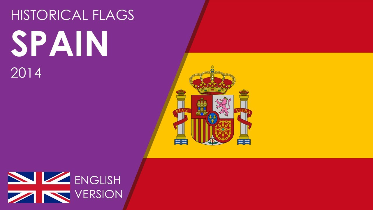 historical flags of spain youtube