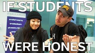 If University Students Were Honest