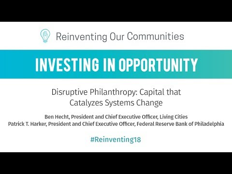 Reinventing Our Communities 2018 - Philadelphia Fed