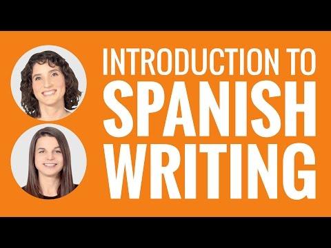 Introduction to Spanish - Introduction to Spanish Writing