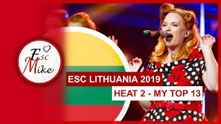Eurovision Lithuania 2019 [HEAT 2 - Eurovizijos atranka] - My Top 13 [With RATING]