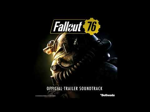 Fallout 76 - Take Me Home, Country Roads (Original Trailer Soundtrack)