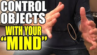 "How to move objects with your ""MIND"""