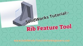 Learn SolidWorks Rib Feature Tutorial _ SolidWorks Video Tutorial for Beginners