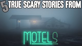 5 TRUE Motel Horror Stories! - Darkness Prevails