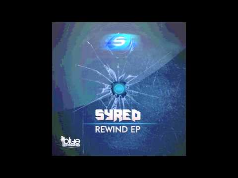 Syred - Rewind (Original Mix) // BLUE DESTINATION //