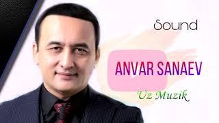 Anvar Sanaev - Zebo. Анвар Санаев - Зебо
