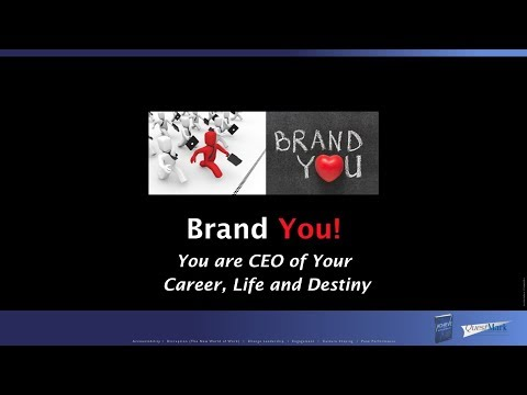 Brand You! - You are CEO of your Career, Life and Destiny