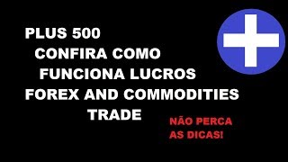 Lucros no Forex e Commodities Trade - Plus 500