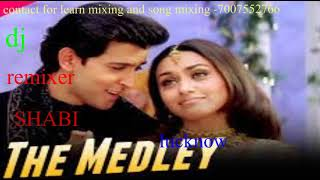 the midley [dj remix song] [midley]