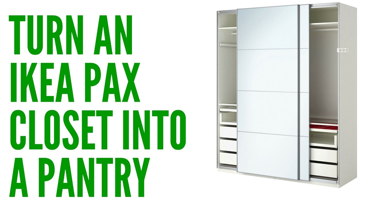 Greatest Turn an Ikea Pax Closet into a Pantry - YouTube WO48