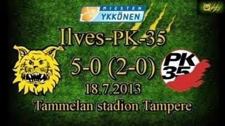 Ilves-PK-35 5-0 (2-0) 18.7.2013 ykkönen kooste