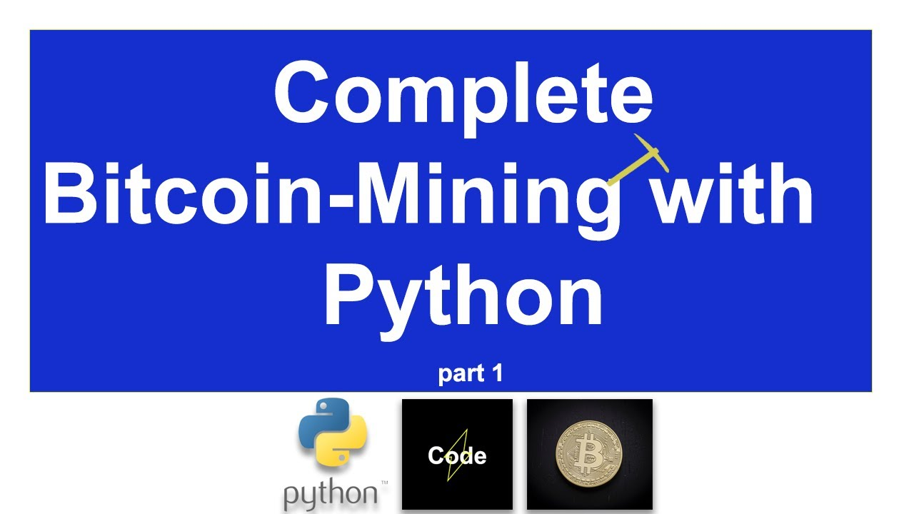 python bitcoin miner)