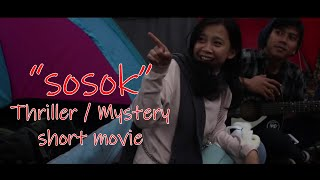 """SOSOK"" 2018 (Thriller / Mystery short movie)"