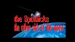 THE SPOTNICKS - THE OTHER SIDE OF THE MOON