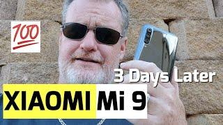 Xiaomi Mi 9 3 Days Later