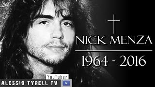 Nick Menza RIP - In memory of Nick Menza(Nick Menza RIP - In memory of Nick Menza Early life As the son of jazz musician Don Menza, Nick began playing drums at the age of two, at which age he ..., 2016-05-22T16:54:08.000Z)