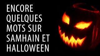 Encore quelques mots sur Halloween et Samhain (CPS #12 bis)
