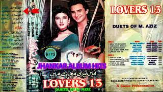 Lovers 13 SONIC Jhankar 80's Songs M AZIZ Duets