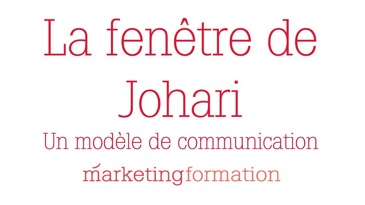 Fen tre de johari youtube for Fenetre de johari