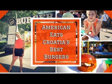 Zagreb Burger Festival 2018 || American Tries Croatia's Best