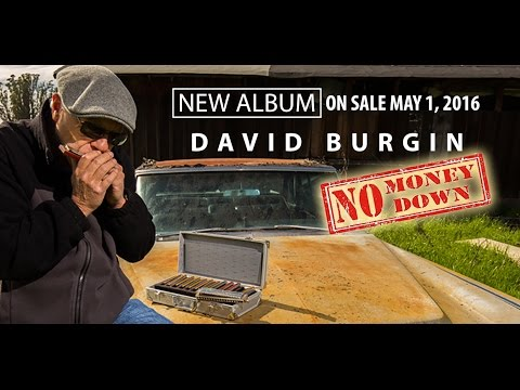 David Burgin | No Money Down | New Album Release May 2016