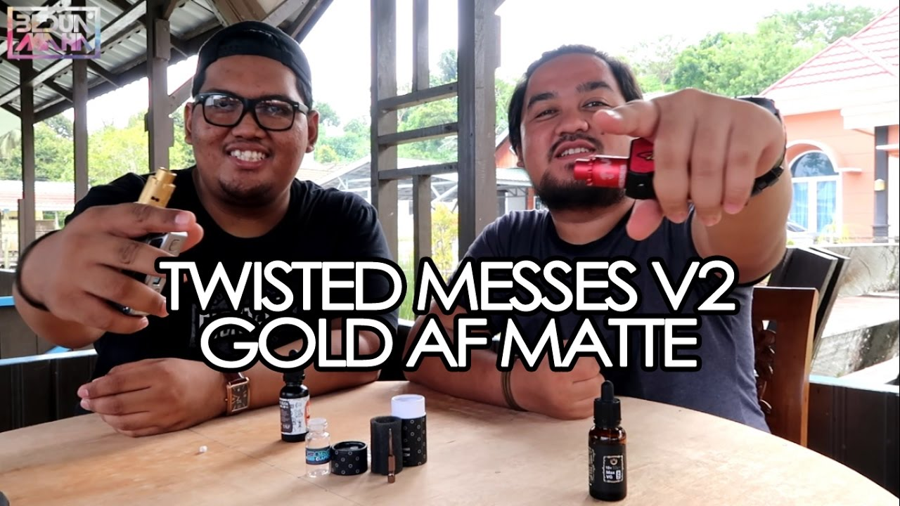 Bedua Maha Twisted Messes V2 Gold Af Matte Youtube Rda Vapor Vape Authentic Lite 22mm