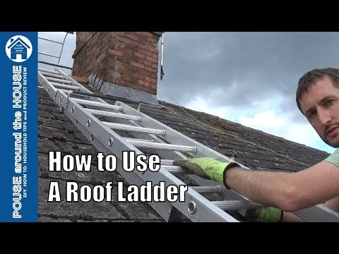 How to use a roof ladder. Roof ladder tutorial for DIY enthusiasts.