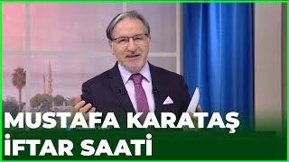 Prof. Dr. Mustafa Karataş ile İftar Saati - 21 Mayıs 2020