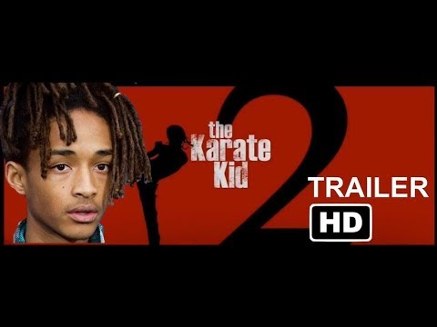 Karate Kid 2 Trailer HD2019   Jaden Smith, Jackie Chan   Movie Concept Made By BOB Vlogger   YouTube