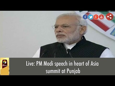 Live: PM Modi speech in heart of Asia summit at Punjab