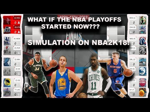 What if the NBA Playoffs started RIGHT NOW!? Playoff Simulation on NBA2K18!!!