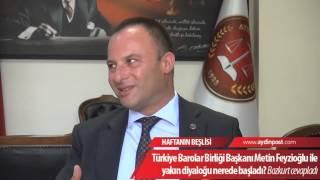 Türkiye Barolar Birliği Başkanı Metin Fevzioğlu ile yakın diyaloğu nerede başladı?