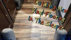 INSTALLING NEW VINYL FLOORING IN THE SLEEPER