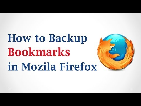 How To Backup Bookmarks In Mozilla Firefox